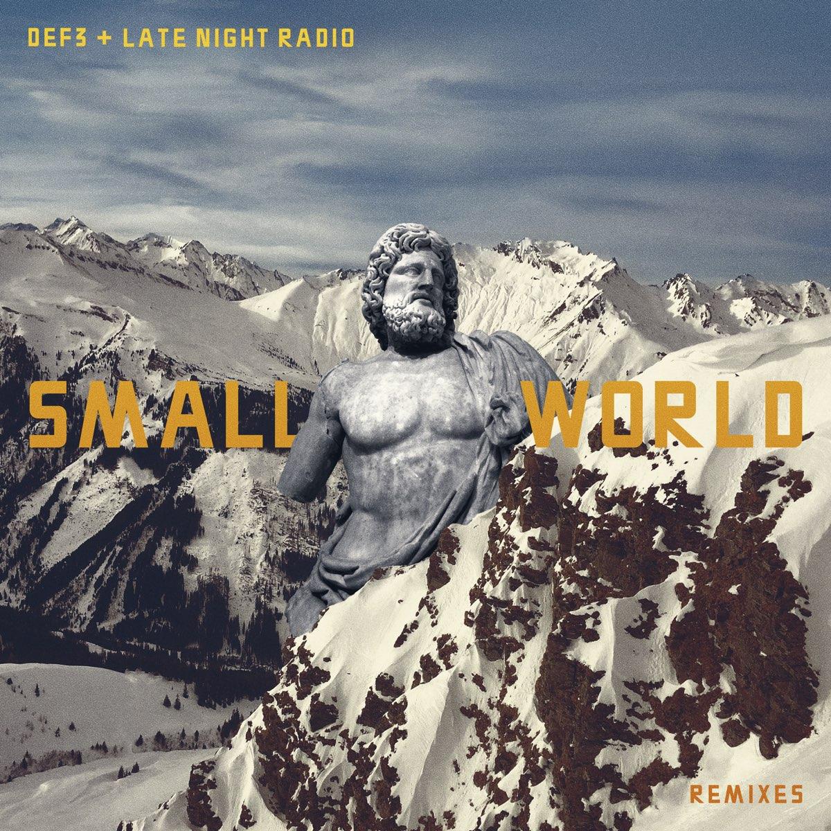 Def3 - Small World Remixes